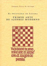Incunable de lucena.primer arte ajedrez moderno
