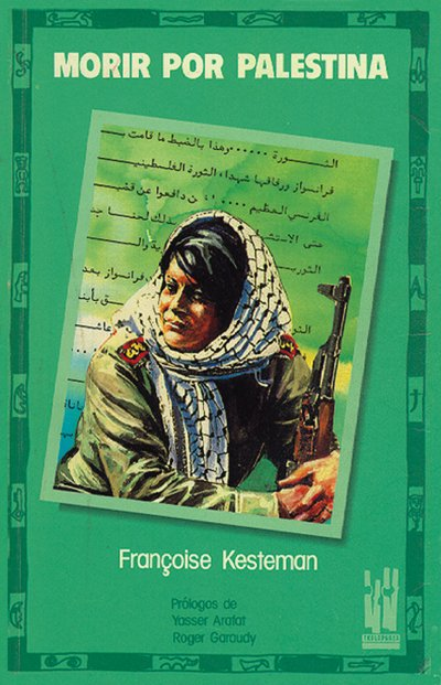 Morir por palestina