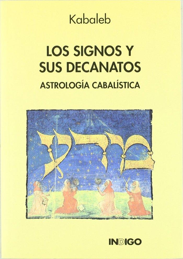 Los signos y sus decanatos. astrologia cabalistica