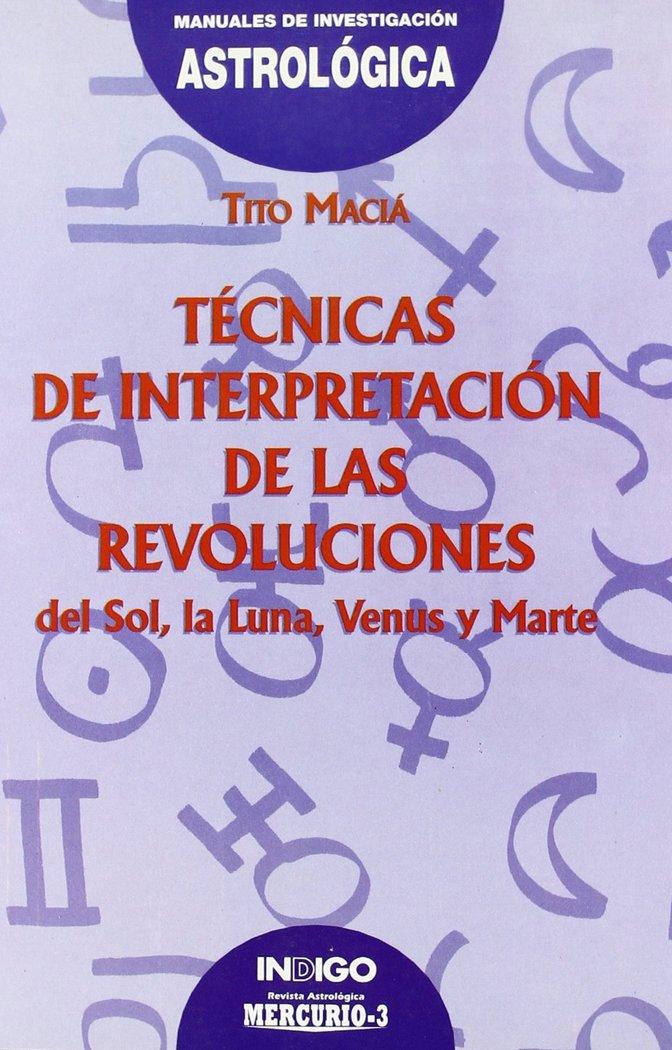Tecnica de interpretacion de las revoluciones:del sol, la lu