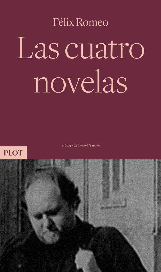 Las cuatro novelas