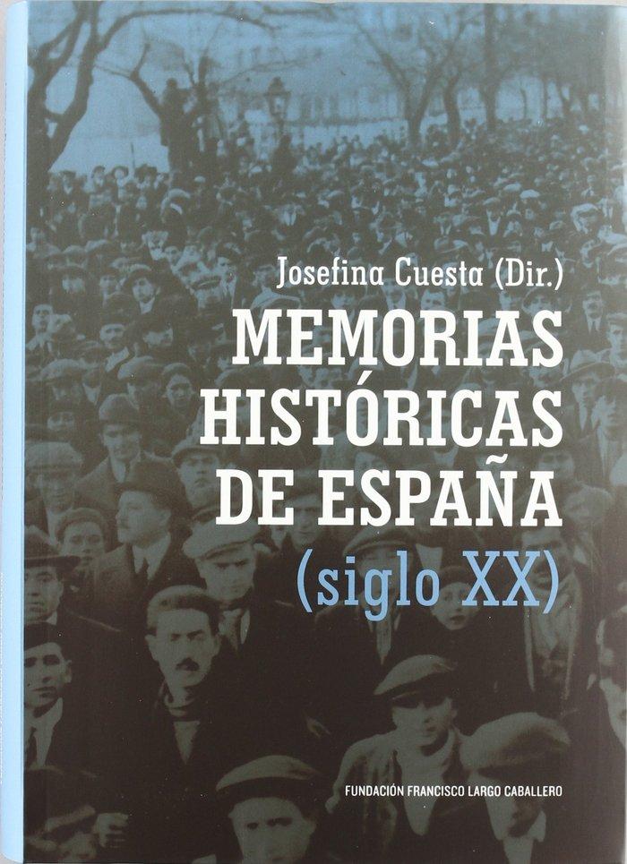 Memorias historicas de espaÑa (siglo xx)