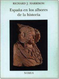 España albores historia/nerea