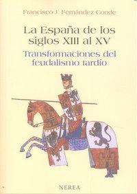 España de los siglos xiii al xv
