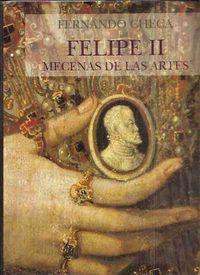Felipe ii mecenas de las artes