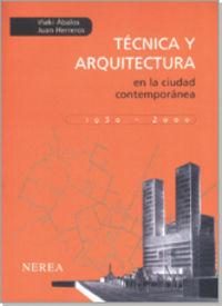 Tecnica y arquitectura ciudad contemp.