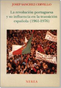 Revolucion portuguesa y su influen.1961-1976