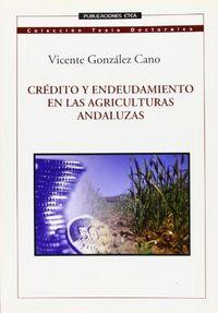 Credito y endeudamiento en las agriculturas andaluzas