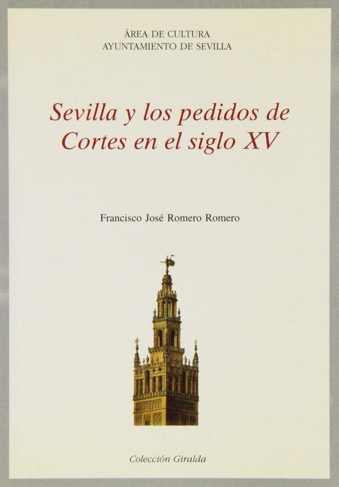 Sevilla y los pedidos de cortes en el siglo xv