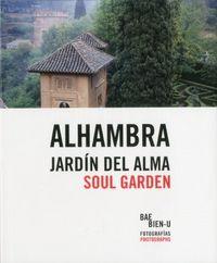 Alhambra jardin del alma,la