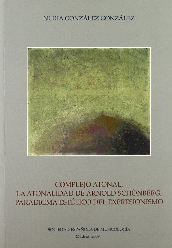 Complejo atonal, la atonalidad de arnold schoenberg