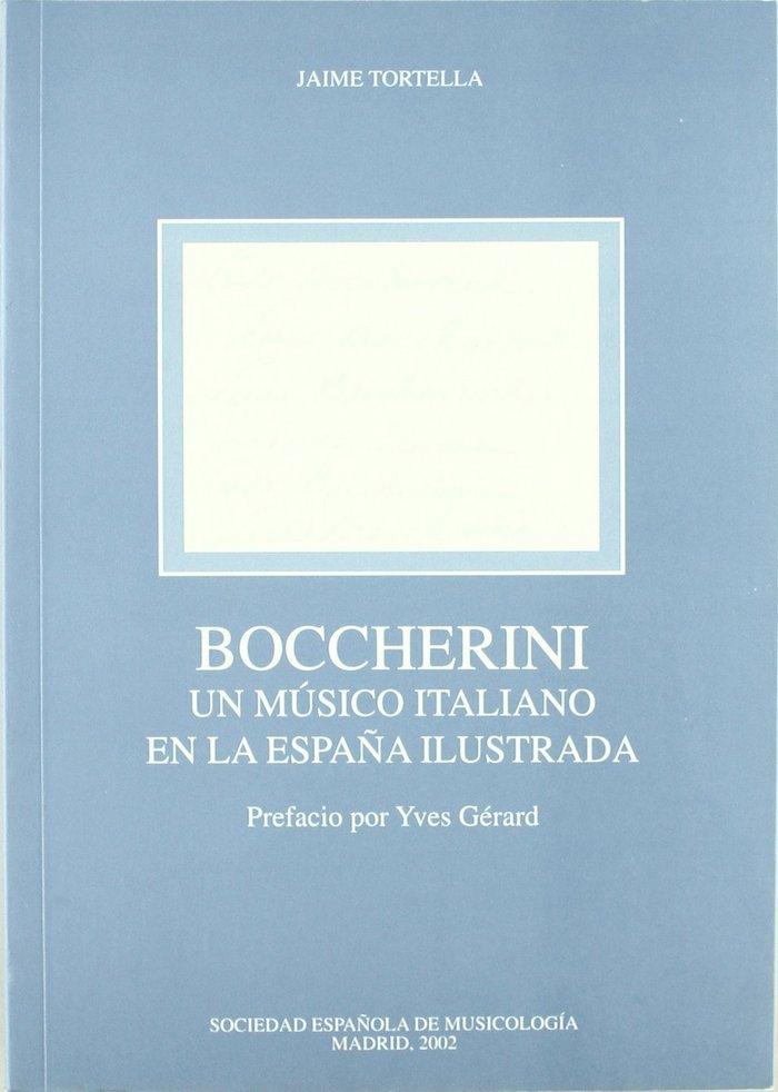 Boccherini: un musico italiano en la espaÑa ilustrada