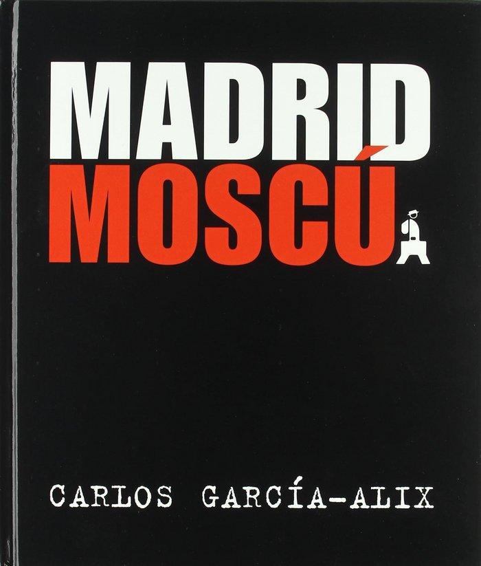 Madrid - moscu