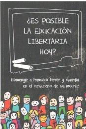Es posible la educacion libertaria hoy