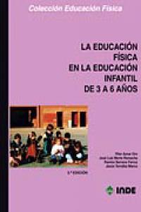 Educacion fisica ed.infantil 3-6años 3ªed