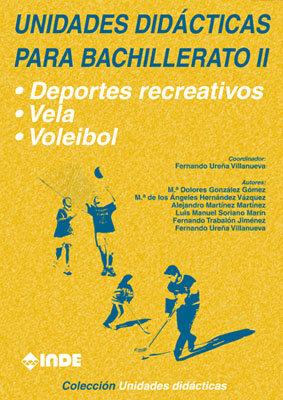 Unidades didac.bachillerato ii