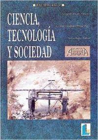 Ciencia tecnologia sociedad bachillerato