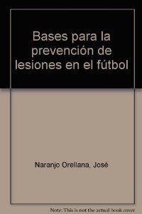 Bases prevencion lesiones en futbol