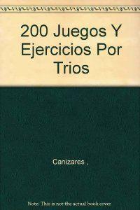 200 ejercicios y juegos con trios