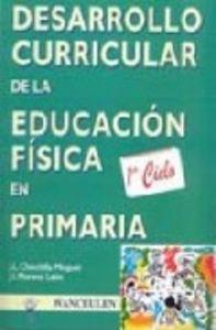 Desarrollo curricular 1ºciclo ep educacion fisica