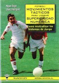 Futbol movimientos tacticos para lograr superiorid