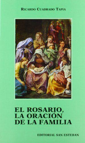 Rosario, la oracion de la familia.,el