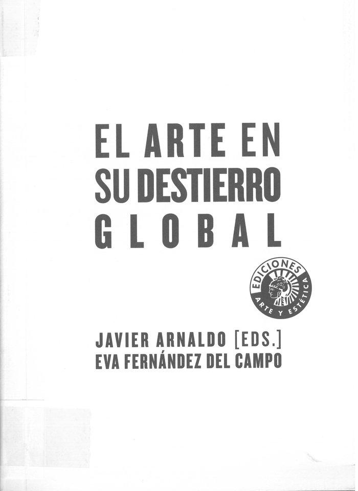 Arte en su destierro global,el