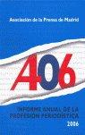 Apm informe anual profesion periodistica 2006
