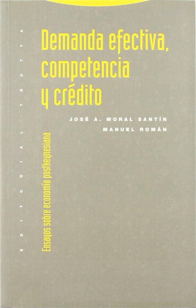 Demanda efectiva competencia y credito