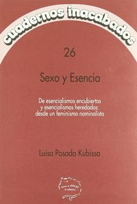 Cuadernos inacabados 26. sexo y esencia