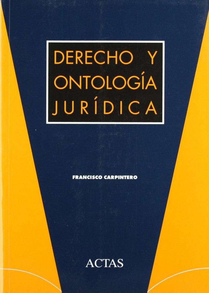 Derecho y ontologia juridica