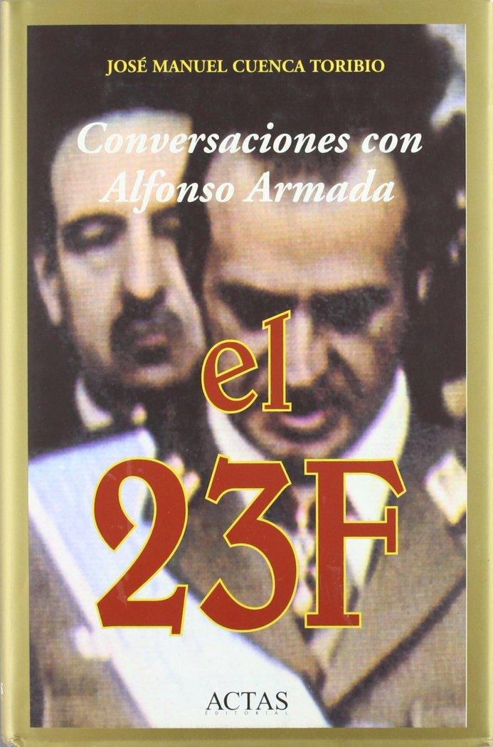 Conversaciones con alfonso armada, el 23f