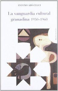 Vanguardia cultural granadina 1950-1960