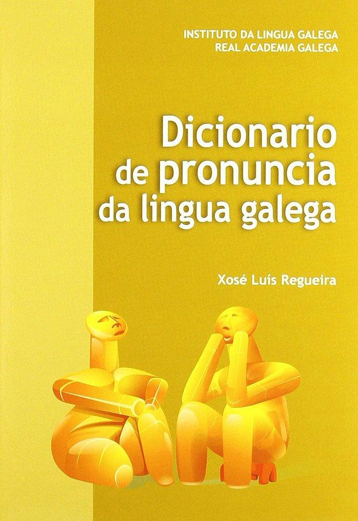 Dicionario de pronuncia da lingua galega