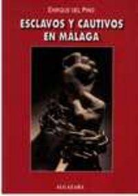 Algazara esclavos y cautivos malaga