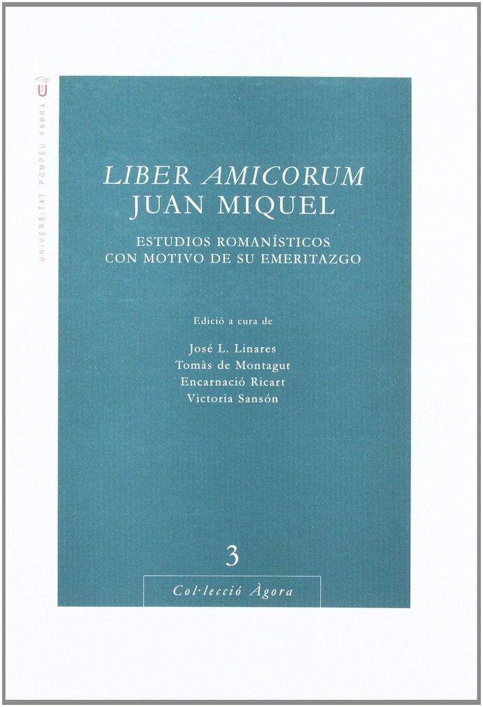 Liber amicorum (juan miquel: estudios romanisticos con motiv