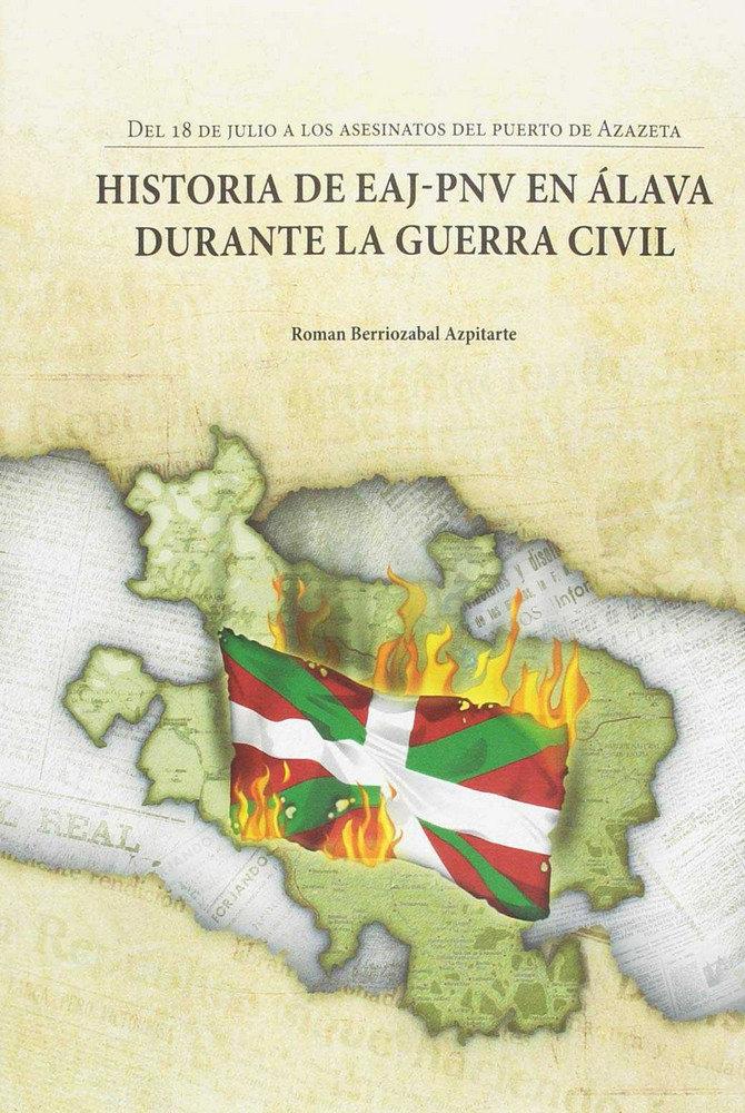 Historia de eaj-pnv en alava durante la guerra civil