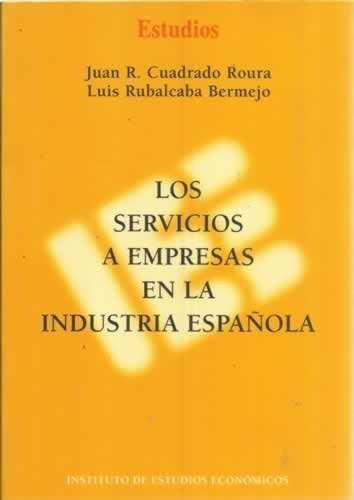 Los servicios a empresas en la industria española