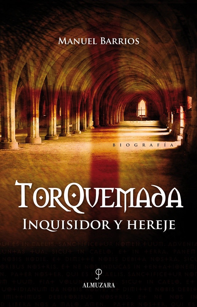 Torquemada inquisidor y hereje
