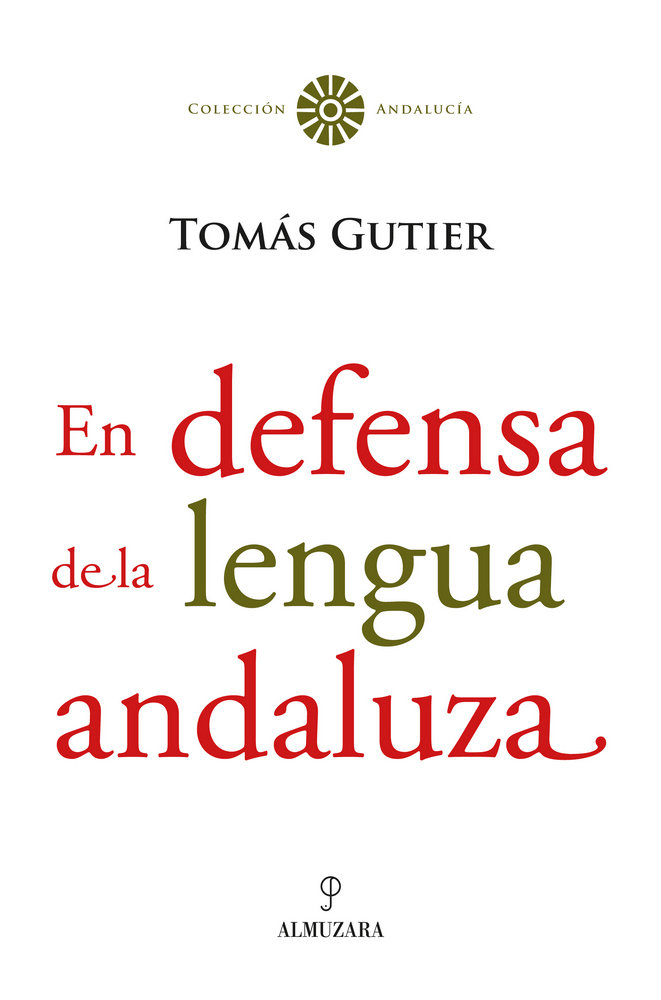 En defensa de la lengua andaluza