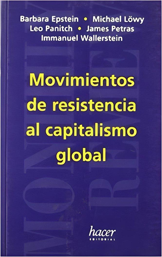 Movimientos resistencia al capitalismo glo.mr3