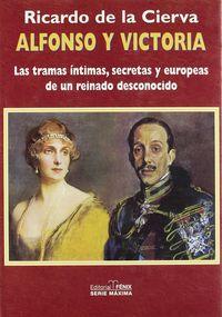 Alfonso y victoria tramas intimas secretas y europeas