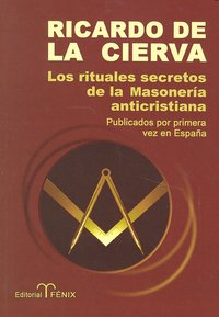 Rituales secretos de la masoneria anticristiana