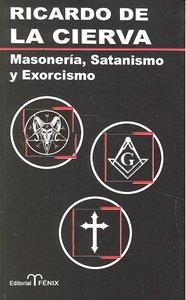 Masoneria satanismo y exorcismo