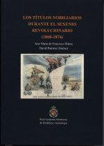 Los titulos nobiliarios durante el sexenio revolucionario (1