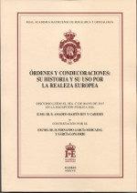 Ordenes y condecoraciones: su historia y su uso por la reale