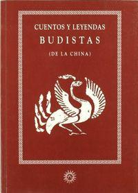 Cuentos y leyendas budistas de la china ca
