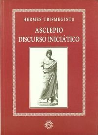 Asclepio discurso iniciatico