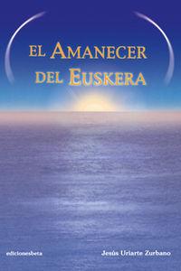 Amanecer del euskera,el