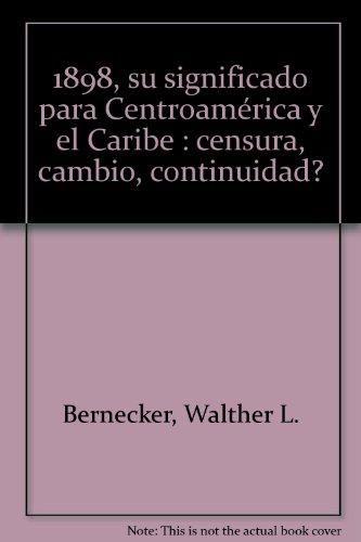 1898: su significado para centroamerica y el carib